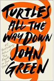 Turtles All The Way Down - John Green - Régikönyvek