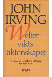 Welterviktsäktenskapet - John Irving - Régikönyvek