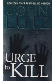 Urge To Kill - John Lutz - Régikönyvek