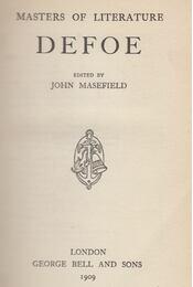 Masters of Literature: Defoe - John Masefield, Daniel Defoe - Régikönyvek
