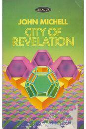 City of Revelation - John Michell - Régikönyvek
