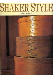 Shaker Style - John S. Bowman - Régikönyvek