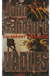 Vadles - John Sandford - Régikönyvek