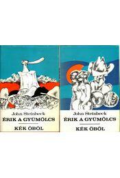 Érik a gyümölcs / Kék öböl I-II. - John Steinbeck - Régikönyvek