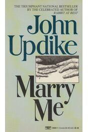 Marry Me - John Updike - Régikönyvek