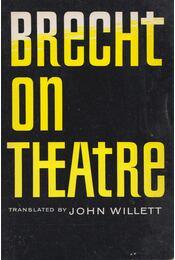 Brecht on Theatre - John Willett (szerk.) - Régikönyvek