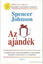 Az ajándék - Johnson, Spencer - Régikönyvek
