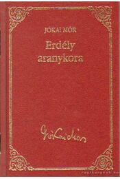 Erdély aranykora - Jókai Mór - Régikönyvek