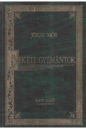 Fekete gyémántok - Jókai Mór - Régikönyvek