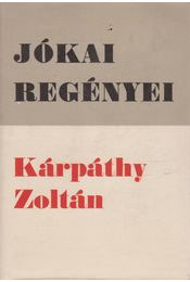 Kárpáthy Zoltán - Jókai Mór - Régikönyvek