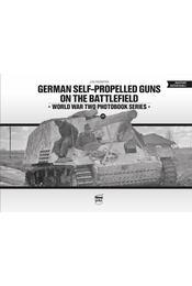 German self-Propelled guns on the Battlefield - Jon Feenstra - Régikönyvek
