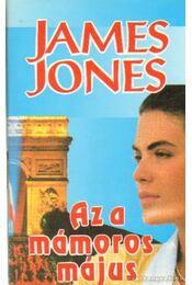 Az a mámoros május - Jones, James - Régikönyvek