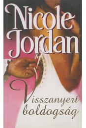 Visszanyert boldogság - Jordan, Nicole - Régikönyvek