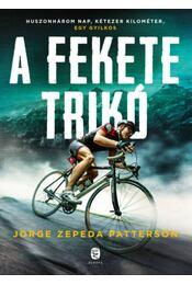 A fekete trikó - Jorge Zepeda Patterson - Régikönyvek