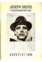 Joseph Beuys: Polentransport 1981 - Jedlinski, Jaromir (szerk.), Török Tamás (szerk.) - Régikönyvek