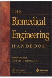 The Biomedical Engineering Handbook - Joseph D. Bronzino (ed.) - Régikönyvek