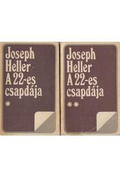 A 22-es csapdája I-II. - Joseph Heller - Régikönyvek