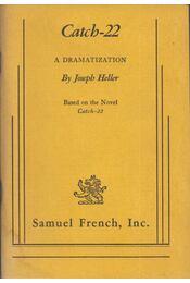 Catch-22: A Dramatization - Joseph Heller - Régikönyvek