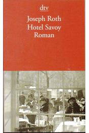 Hotel Savoy - Joseph Roth - Régikönyvek
