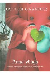 Anna világa (Dedikált) - Jostein Gaarder - Régikönyvek