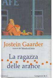 La ragazza delle arance - Jostein Gaarder - Régikönyvek