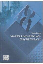 Marketing-reklám-piackutatás I. - Józsa László - Régikönyvek