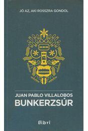 Bunkerzsúr - Juan Pablo Villalobos - Régikönyvek