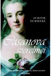 Casanova szerelmei - Judith Summers - Régikönyvek