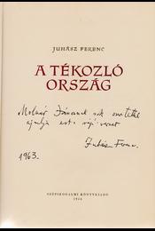 A tékozló ország. [Elbeszélő költemény.] (Dedikált.) - Juhász Ferenc - Régikönyvek