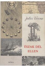 Észak Dél ellen - Jules Verne - Régikönyvek