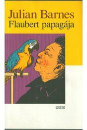 Flaubert papagája - Julian Barnes - Régikönyvek