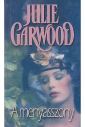 A menyasszony - Julie Garwood - Régikönyvek