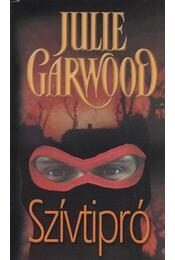Szívtipró - Julie Garwood - Régikönyvek