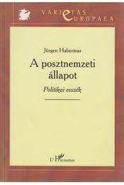 A posztnemzeti állapot - Jürgen Habermas - Régikönyvek