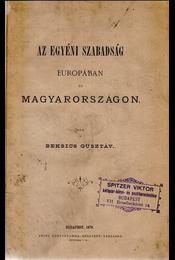 Szabadelvű politikai kolligátum. 1862–1900. - Justus (pseudon.), Beksics Gusztáv, Ladányi Béla, Atzél Béla, báró - Régikönyvek