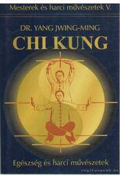 Chi Kung - Jwing-Ming, Yang - Régikönyvek