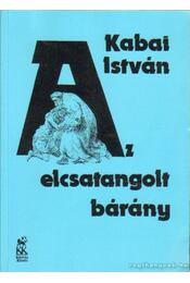 Az elcsatangolt bárány - Kabai István - Régikönyvek