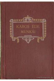 A szobor özvegye - Kabos Ede - Régikönyvek