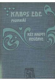 Két halott regénye - Kabos Ede - Régikönyvek