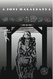 A doni halálbánya - Egy juhászbojtár naplója - Kádár Lajos - Régikönyvek
