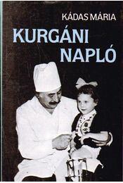 Kurgáni napló - Kádas Mária - Régikönyvek