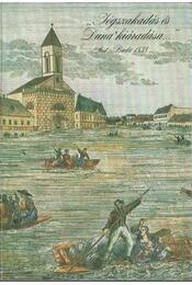 """""""Jégszakadás és Duna' kiáradása"""" (Pest-Buda 1838) - Kaján Imre - Régikönyvek"""