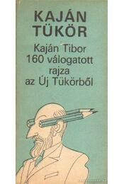 Kaján tükör - Kaján Tibor - Régikönyvek