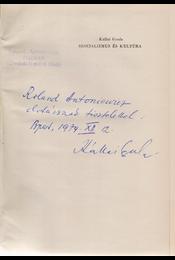 Szocializmus és kultúra. (Dedikált.) - Kállai Gyula - Régikönyvek
