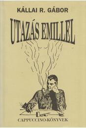 Utazás Emillel - Kállai R. Gábor - Régikönyvek