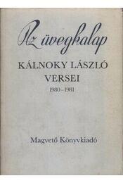 Az üvegkalap - Kálnoky László - Régikönyvek