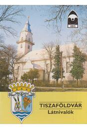 Tiszaföldvár - Látnivalók - Kalóz Sándor - Régikönyvek
