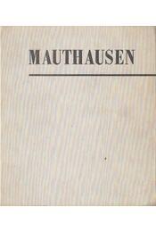 Mauthausen - Kambanelisz, Jakovosz - Régikönyvek