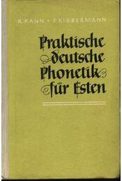 Praktische deutsche Phonetik für Esten - Kann,K., Kibbermann,F. - Régikönyvek