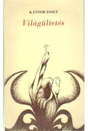Világültetés - Kántor Zsolt - Régikönyvek